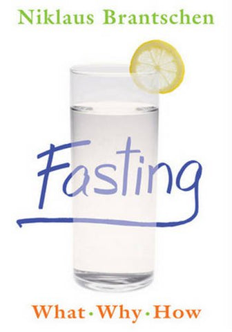 Fasting: What • Why • How