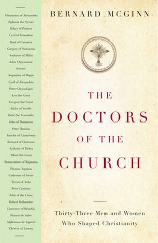 The Doctors of the Church: Thirty-Three Men and Women Who Shaped Christianity (Herder & Herder Books)