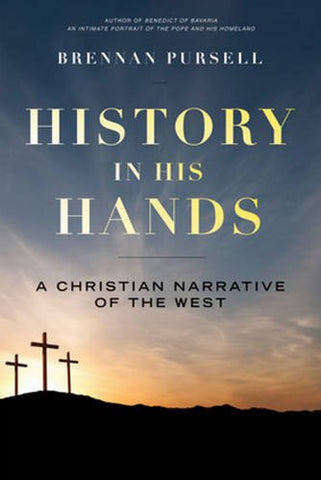 History in His Hands: A Christian Narrative of the West