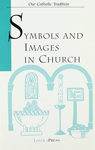Symbols and Images in Church