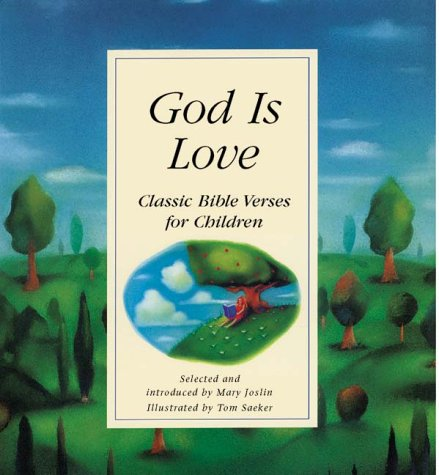 God is Love: Classic Bible Verses for Children