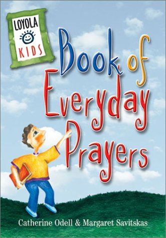 Loyola Kids Book of Everyday Prayers // CT19