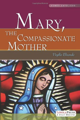 Mary, the Compassionate Mother