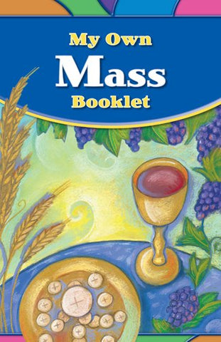 My Own Mass Booklet (God's Gift 2009)