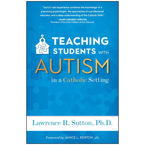 Teaching Students with Autism in a Catholic Setting