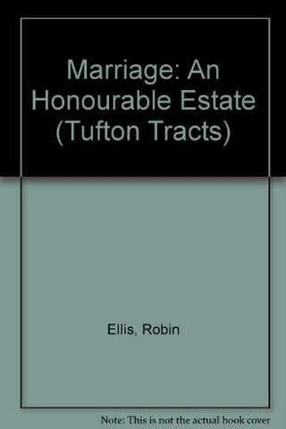 Marriage: An Honourable Estate (Tufton Tracts)