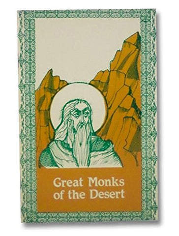 Great Monks of the Desert (saints for all ages)