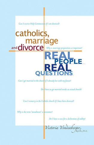 Catholics, Marriage and Divorce
