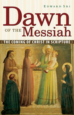 Dawn of the Messiah: The Coming of Christ in Scripture
