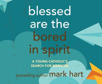 Blessed Are the Bored in Spirit (audiobook)