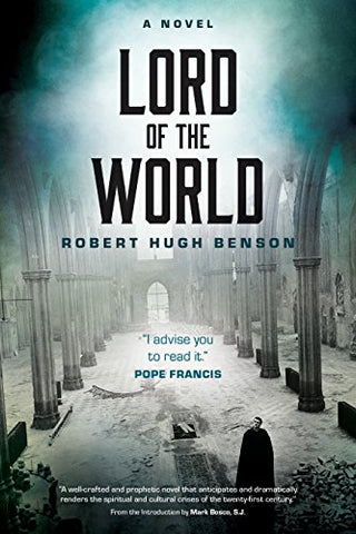 Lord of the World: A Novel