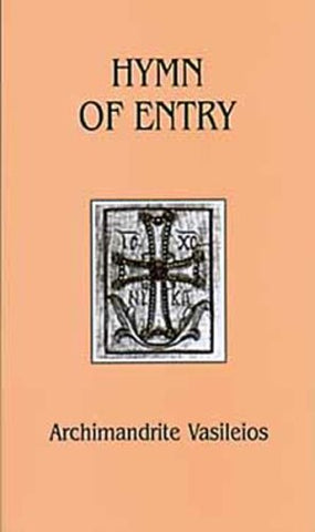 Hymn of Entry: Liturgy and Life in the Orthodox Church (Contemporary Greek Theologians Series , No 1)