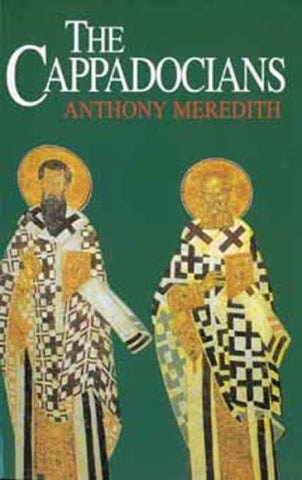 The Cappadocians (Outstanding Christian Thinkers)
