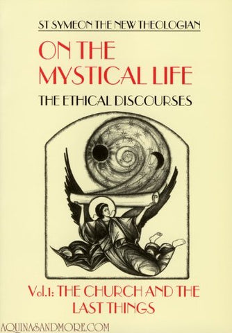 On the Mystical Life Vol. I