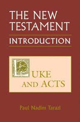 New Testament: An Introduction: Luke and Acts (New Testament Introduction)