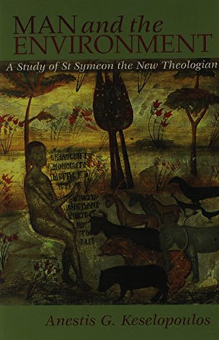 Man and the Environment: A Study of St. Symeon the New Theologian