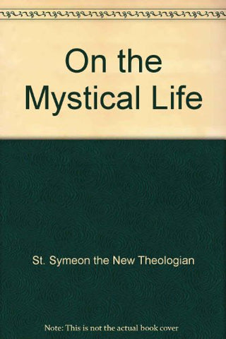 On the Mystical Life [3 Vol. Set]