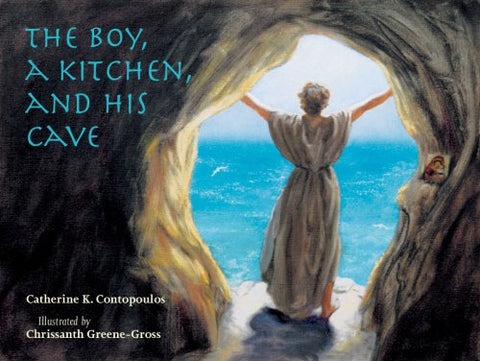 The Boy, A Kitchen, And His Cave: The Tale of St. Euphrosynos the Cook