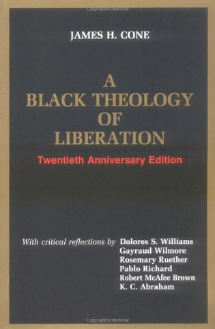 A Black Theology of Liberation (Ethics and Society)