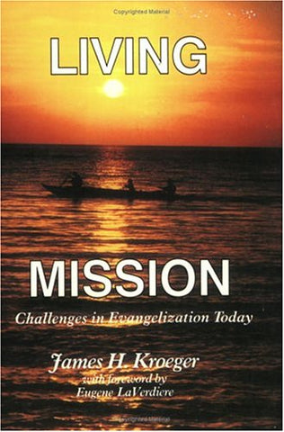 Living Mission: Challenges in Evangelization Today