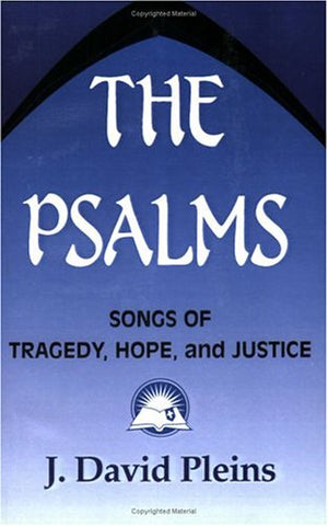 The Psalms: Songs of Tragedy, Hope, and Justice (Bible & Liberation)