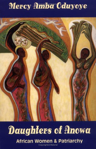 Daughters of Anowa: African Women and Patriarchy