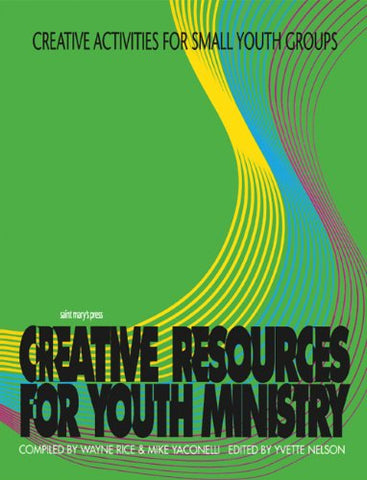 Creative Activities for Small Youth Groups (Creative Resources for Youth Ministry Se)