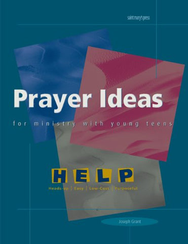 Prayer Ideas for Ministry with Young Teens (Help Series)