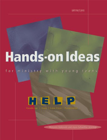 Hands-on Ideas for Ministry with Young Teens (H.E.L.P. Series)