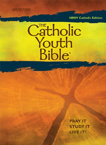 The Cathlolic Youth Bible, Third Edition: New Revised Standard Version: Catholic Edition