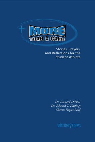 More Than a Game: Stories, Prayers, and Reflections for the Student Athlete