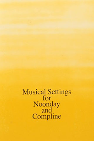 Musical Settings for Noonday and Compline, pkg. of 10