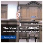 The View from Gabbatha: Meditations from the Judge's Bench (Journeybook)