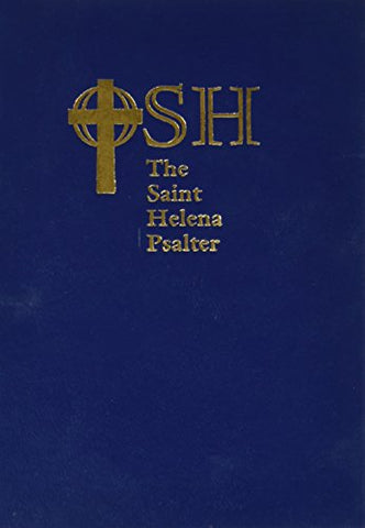 The Saint Helena Psalter: A New Version of the Psalms in Expansive Language