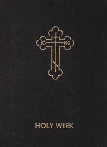 Holy Week: Volume II
