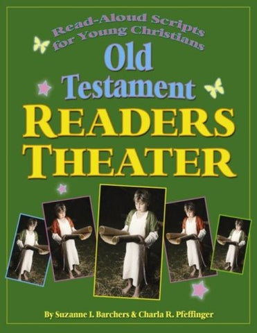 Old Testament Reader's Theater: Read Aloud Scripts for Young Christians