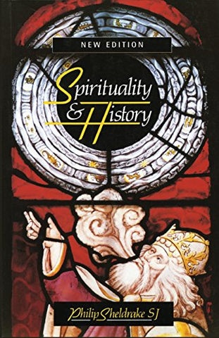 Spirituality & History: Questions of Interpretation and Method