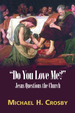 """Do You Love Me?"": Jesus Questions the Church"