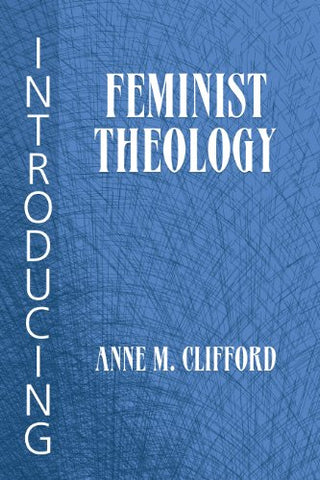 Introducing Feminist Theology
