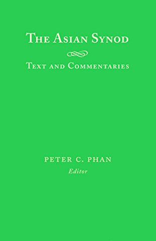 Asian Synod: Texts and Commentaries