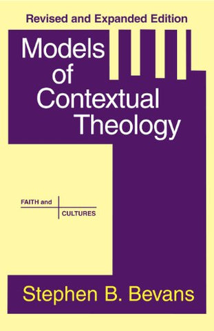 Models of Contextual Theology (Faith and Culture)