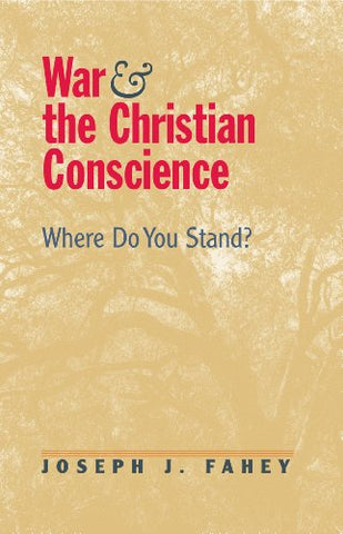 War and Christian Conscience: Where Do You Stand