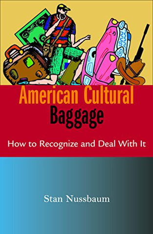 American Cultural Baggage: How to Recognise and Deal With It