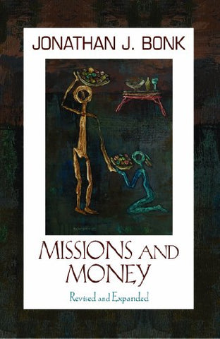 Missions and Money (Revised and Expanded) (American Society of Missiology Series)