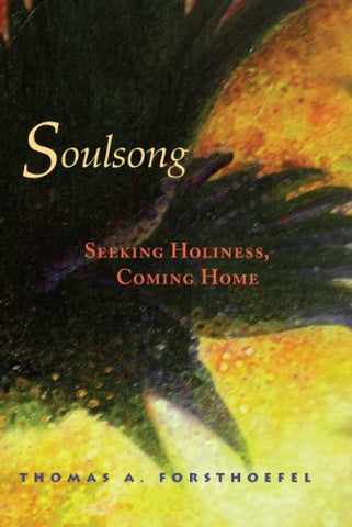 Soulsong: Seeking Holiness, Coming Home