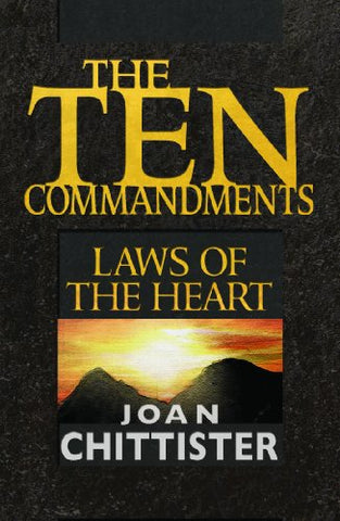 The Ten Commandments:  Laws of the Heart