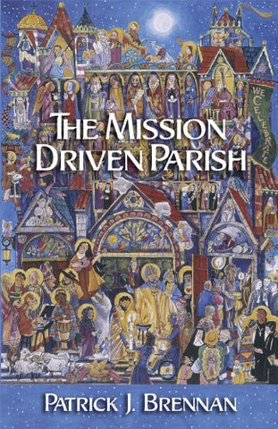 The Mission Driven Parish