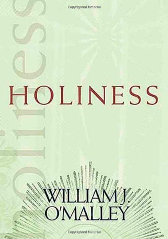 Holiness (Catholic Spirituality for Adults)