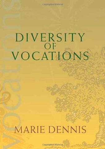 Diversity of Vocations (Catholic Spirituality for Adults)