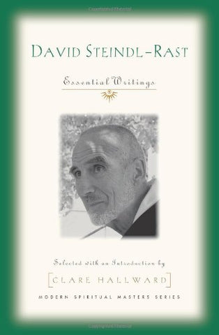 David Steindl-Rast: Essential Writings (Modern Spiritual Masters)